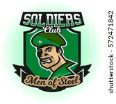 soldier logo. the emblem of a... | Shutterstock .eps vector #572471842