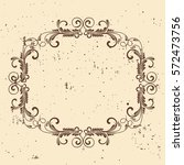 vintage frame. circular baroque ... | Shutterstock .eps vector #572473756