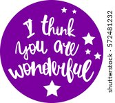 text   ''i think you are...   Shutterstock .eps vector #572481232
