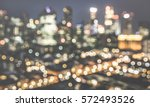 bokeh filter of singapore... | Shutterstock . vector #572493526