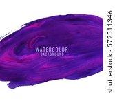 abstract modern watercolor... | Shutterstock .eps vector #572511346