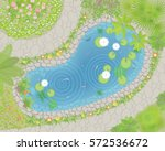 pond top view. landscape design.... | Shutterstock .eps vector #572536672