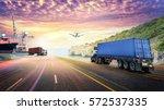 logistics import export... | Shutterstock . vector #572537335