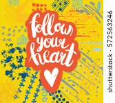conceptual hand drawn phrase... | Shutterstock .eps vector #572563246