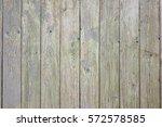 natural wood board plank wall... | Shutterstock . vector #572578585