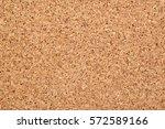 close up fragment of a cork... | Shutterstock . vector #572589166