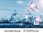 shipping business industry with ... | Shutterstock . vector #572593126
