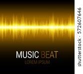 music beat. golden lights... | Shutterstock .eps vector #572607646