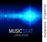 music beat. blue lights... | Shutterstock .eps vector #572635732