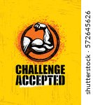 challenge accepted. creative... | Shutterstock .eps vector #572645626