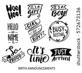 birth announcements lettering... | Shutterstock .eps vector #572673136