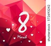 march 8 vector graphics   Shutterstock .eps vector #572693242