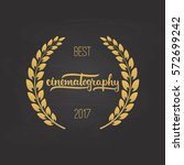 awards of best cinematography... | Shutterstock .eps vector #572699242