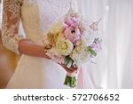 bride holding delicate marriage ... | Shutterstock . vector #572706652