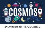 vector flat cosmos design... | Shutterstock .eps vector #572708812