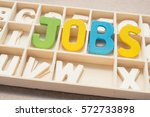 colorful jobs wording   text... | Shutterstock . vector #572733898