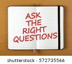 the words ask the right...   Shutterstock . vector #572735566