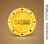 golden casino chip. realistic... | Shutterstock .eps vector #572758036