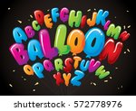 vector of colorful balloon font ... | Shutterstock .eps vector #572778976