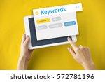 keyword seo content website... | Shutterstock . vector #572781196