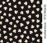 mushroom seamless pattern.... | Shutterstock .eps vector #572783635