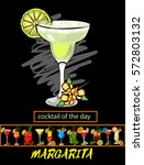 cocktail of the day.vector... | Shutterstock .eps vector #572803132