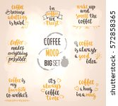 modern calligraphy style coffee ... | Shutterstock .eps vector #572858365