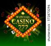 casino signboard welcome.... | Shutterstock .eps vector #572873296