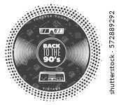 vintage gramophone vinyl record ... | Shutterstock .eps vector #572889292