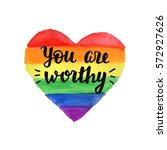 you are worthy slogan. hand... | Shutterstock . vector #572927626