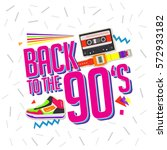 best of 90s illistration with... | Shutterstock .eps vector #572933182