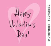 vector happy valentines day... | Shutterstock .eps vector #572965882