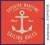 vintage nautical graphics and... | Shutterstock .eps vector #572970778