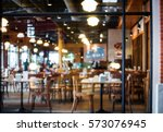 abstract blurred restaurant  ... | Shutterstock . vector #573076945