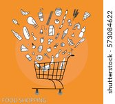 supermarket shopping cart with... | Shutterstock .eps vector #573084622