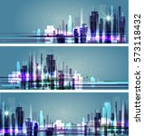 modern city skyline at night | Shutterstock . vector #573118432