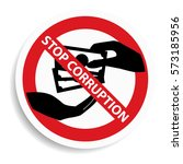 stop corruption sign on white...   Shutterstock .eps vector #573185956