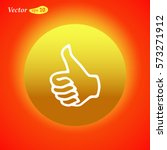 vector hand showing thumbs up... | Shutterstock .eps vector #573271912