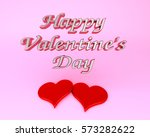 happy valentine's day red... | Shutterstock . vector #573282622