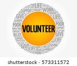 volunteer word cloud collage ... | Shutterstock .eps vector #573311572
