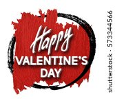 happy valentine's day greeting... | Shutterstock .eps vector #573344566