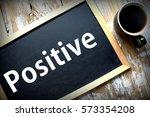 motivational wording written on ... | Shutterstock . vector #573354208