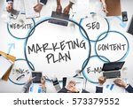 e commerce marketing plan... | Shutterstock . vector #573379552