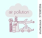 air pollution concept. stock... | Shutterstock .eps vector #573385306