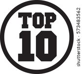 top ten black and white icon | Shutterstock .eps vector #573483562