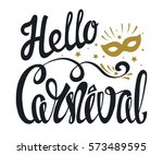 carnival hand drawn lettering ... | Shutterstock .eps vector #573489595