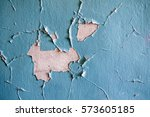 cracked wall with old layers of ... | Shutterstock . vector #573605185
