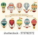 set of different hot air... | Shutterstock .eps vector #573782572