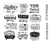 hand drawn travel lettering.... | Shutterstock .eps vector #573794068