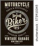 vintage biker graphics and... | Shutterstock .eps vector #573910345